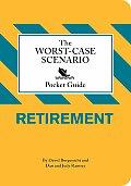 Worst Case Scenario Pocket Guide Retirement