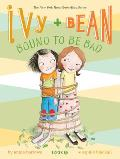 Ivy & Bean #05: Ivy and Bean Born to Be Bad