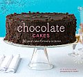 Chocolate Cakes 50 Great Cakes for Every Occasion