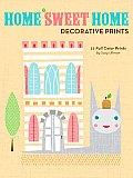 Home Sweet Home Decorative Prints
