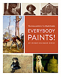 Everyone Paints!: The Lives and Art of the Wyeth Family