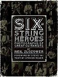 Six String Heroes Photographs Of Great