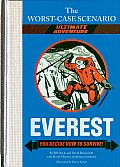 Worst Case Scenario Ultimate Adventure Everest You Decide How to Survive