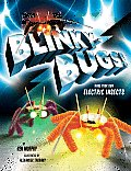Blinkybugs!: Make Your Own Electric Insects [With Supplies to Make 3 Blinkybugs and Paperback Book]