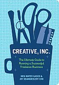 Creative Inc.: The Ultimate Guide to Running a Successful Freelance Business Cover