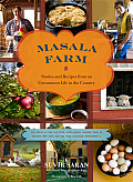 Masala Farm: Stories and Recipes from an Uncommon Life in the Country Cover