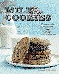 Milk & Cookies 89 Heirloom Recipes from New Yorks Milk & Cookies Bakery