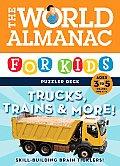World Almanac Puzzler Deck Trucks & Trains Ages 3 5 Ages 3 5 Grade Prek K