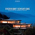 Overnight Sensations: The Americas: Hotels for the Discerning Traveler (Overnight Sensations)
