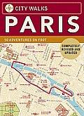 City Walks Paris Revised Edition 50 Adventures on Foot