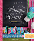 Happy Home Twenty Sewing & Craft Projects to Pretty Up Your Home