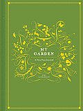 My Garden A Five Year Journal