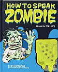 How to Speak Zombie: A Guide for the Living Cover