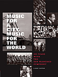 Music for a city, music for the...