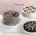 Cake Stencils: Recipes and How-To Decorating Ideas for Cakes and Cupcakes [With 8 Food-Safe Plastic Stencils] Cover