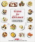 Time for Dinner Strategies Inspiration & Recipes for Family Meals Every Night of the Week