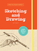 Practice Makes Perfect Sketching & Drawing