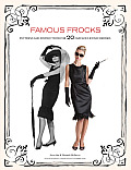 Famous Frocks: Patterns and Instructions for 20 Fabulous Iconic Dresses [With Pattern(s)] Cover