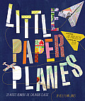 Little Paper Planes 20 Artists Reinvent the Childhood Classic