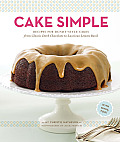 Cake Simple: Recipes for Bundt-Style Cakes from Classic Dark Chocolate to Luscious Lemon Basil Cover