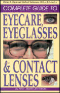 Complete Guide To Eyecare Eyeglasses & Contact