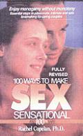 100 Ways To Make Sex Sensational & 100