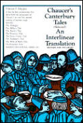 Chaucers Canterbury Tales Selected An Interlinear Translation