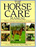 Horse Care Manual How To Keep Your Horse