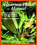 Aquarium Plants Manual
