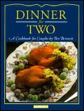 Dinner For Two a Cookbook For Couples