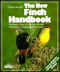 The new finch handbook :everything about purchase, care, nutrition, and diseases, plus a description of more than 50 species