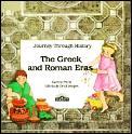 Greek & Roman Eras Journey Through Histo
