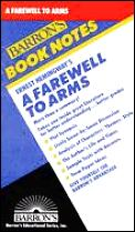Ernest Hemingway's a Farewell to Arms (Barron's Book Notes)