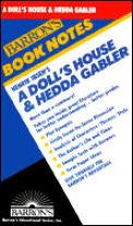 Henrik Ibsen's a Doll's House & Hedda Gabler