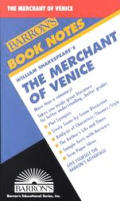 William Shakespeare's the Merchant of Venice (Barron's Book Notes) - Study Notes