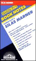 George Eliot's Silas Marner (Barron's Book Notes) - Study Notes