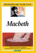 Macbeth: Modern English Version Side-By-Side with Full Original Text (Shakespeare Made Easy) - Study Notes Cover