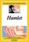 Hamlet: Shakespeare Made Easy (Modern English Side by Side with Original Text) - Study Notes Cover