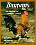Bantams: Husbandry and Care, Diseases, and Breeding, with a Special Chapter on Understanding Bantams
