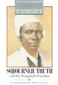 Sojourner Truth & The Struggle For Freed