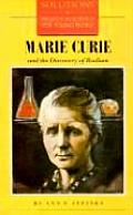 Marie Curie and the Discovery of Radium (Solutions) Cover