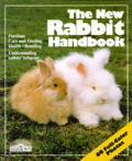 New Rabbit Handbook Everything About Purchase Care Nutrition Breeding & Behavior