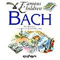 Bach Famous Children Series