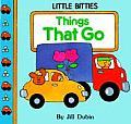 Things That Go (Little Bitties)