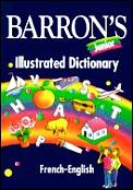 Barrons Junior Illustrated Dictionary French