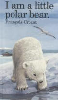 I Am A Little Polar Bear