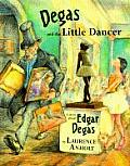 Degas & the Little Dancer Degas & the Little Dancer