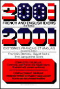 2001 French & English Idioms 2001 Idioms