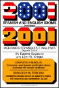 2001 Spanish & English Idioms 2nd Edition
