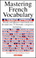 Mastering French Vocabulary : a Thematic Approach (95 Edition) Cover